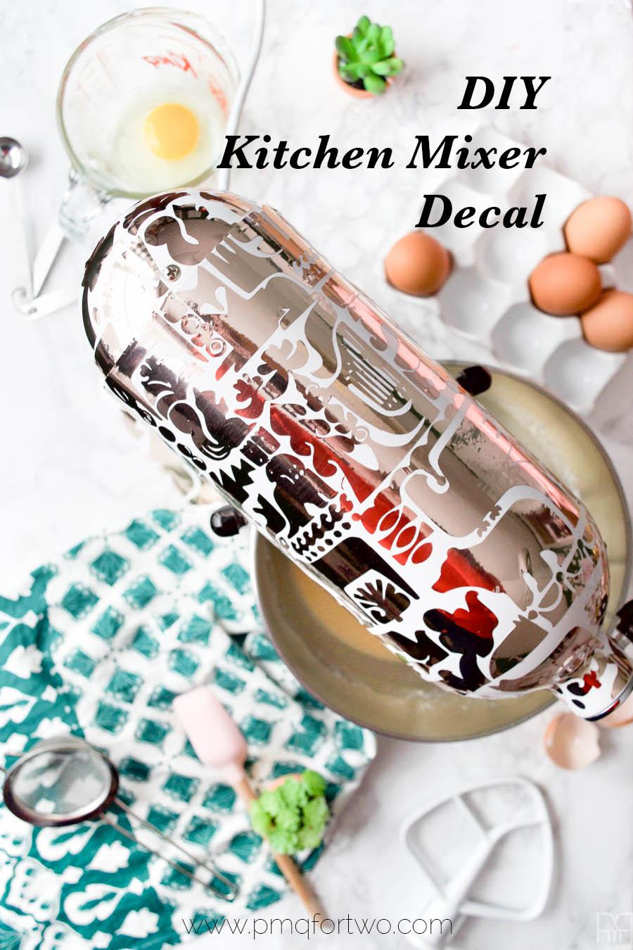 Diy Kitchenaid Mixer Decals ~ Diy kitchen aid mixer decal pmq for two